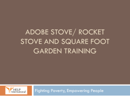 Adobe stove and square foot garden training