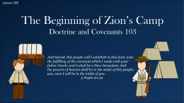 Lesson 108 D&C 103 The Beginning of Zion`s Camp Power Pt