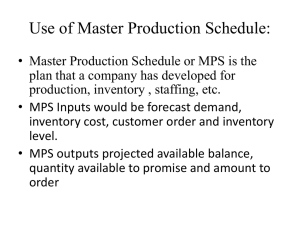 Use of Master Production Schedule: