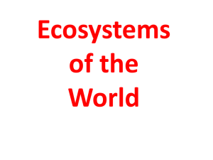 3202 Unit 3-3 Ecosystems of the World