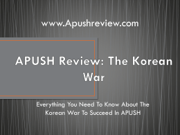 APUSH Review: The Korean War