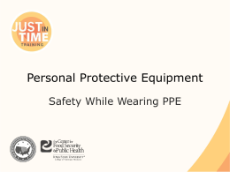 Personal Protective Equipment: Safety While Wearing PPE