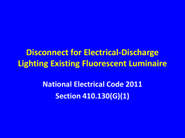 Disconnect for Electrical-Discharge Lighting Existing Fluorescent