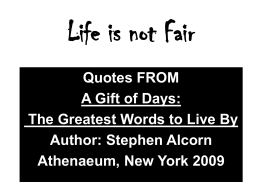 Theme One: Life Is Not Fair - PBworks