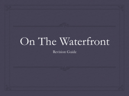 On The Waterfront - Year 12 English