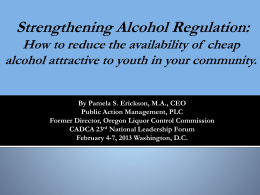 Strengthening Alcohol Regulation