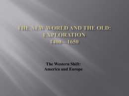 The New World and the Old: Exploration 1400*1650