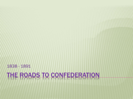 The roads to confederation