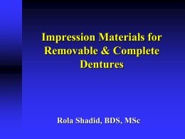 impression materials and procedures for
