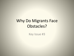 Why Do Migrants Face Obstacles?