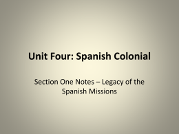 Unit 4 - Section 1 Spanish Missions