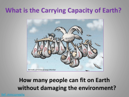 When some scientists say the carrying capacity of Earth is 40 billion