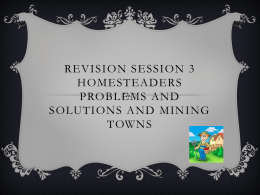 Revision session 3 Homesteaders Problems and solutions and
