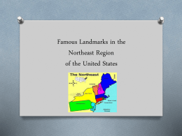 Famous Landmarks in the Northeast Region of the United States