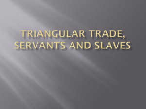 WHAT WAS TRIANGULAR TRADE?