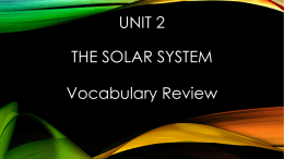 Unit 2 The Solar System Vocabulary Review