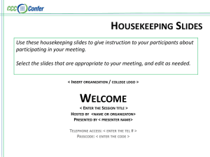 Housekeeping Slides