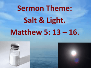 Salt & Light. Matthew 5: 13