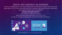 Mental and substance use disorders affect all Americans in one way