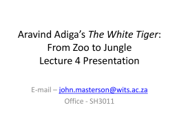Aravind Adiga`s The White Tiger - English I