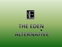 The Eden Alternative