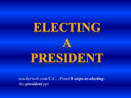 8 Steps to Electing a President