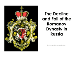 The Decline and Fall of the Romanov Dynasty in