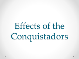 Effects of the Conquistadors