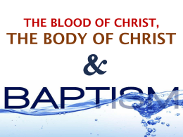 Baptism The Blood & The Body of Christ