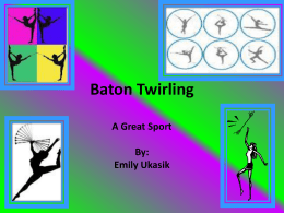 Baton Twirling - CASD5thAcceleration