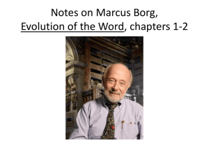 Notes on Marcus Borg, Evolution of the Word