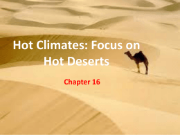 Hot Climates: Focus on Hot Deserts