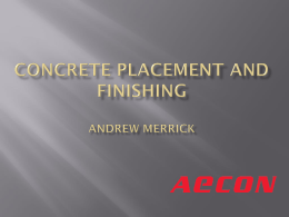 CONCRETE PLACEMENT AND FINISHING AndREW MERRICK
