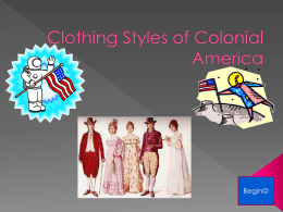 Clothing Styles of Colonial America by Laura - CFFinfo