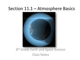 Section 11.1 * Atmosphere Basics