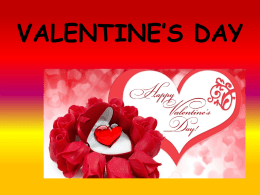 valentine`s day what are the valentine`s day?