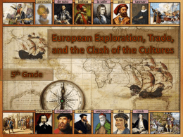 European Exploration, Trade, and the Clash of the