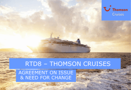 We believe that Thomson Cruises has Britain`s lowest carbon