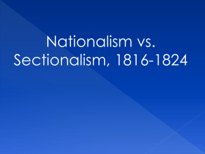 nationalism vs Sectionalism 1816-1824