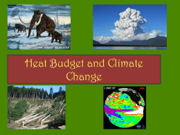 Heat Budget and Climate Change