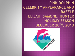 Pink Dolphin Celebrity appearance and raffle Elijah, Samone