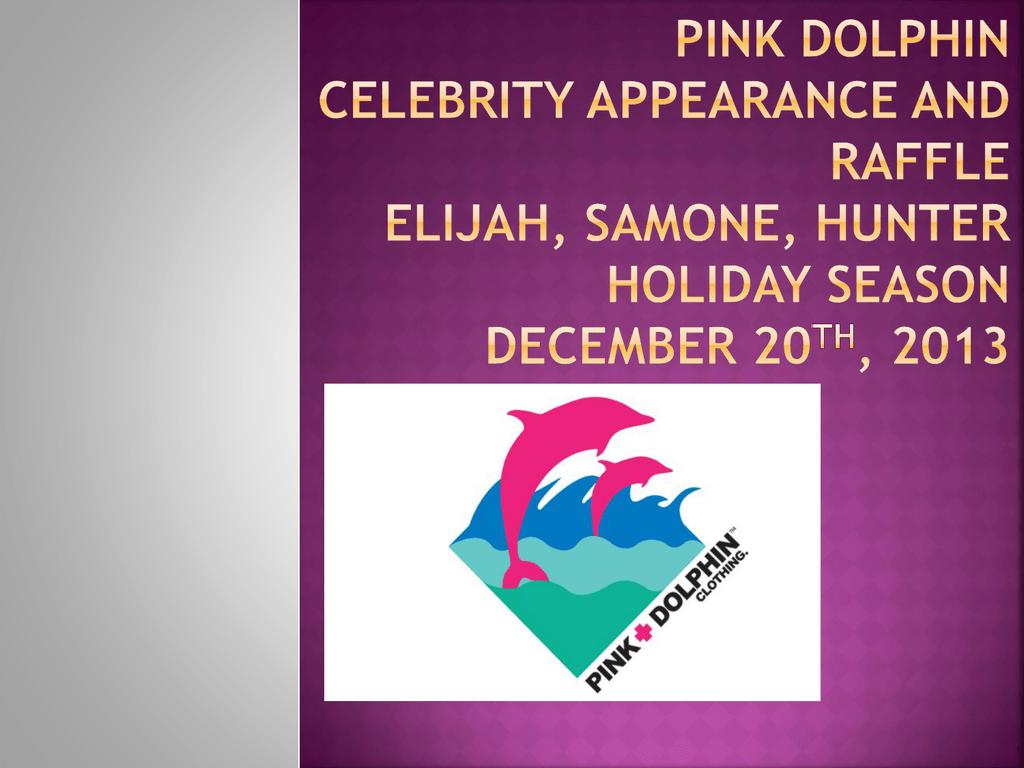 65decc785e7 Pink Dolphin Celebrity appearance and raffle Elijah, Samone