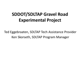 SDDOT/SDLTAP Gravel Road Experimental Project