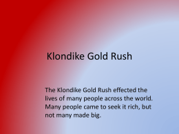 Klondike Gold Rush ppt