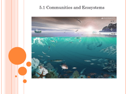 Communities and Ecosystems 5.1