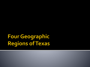Unit 1 - Four Geographic Regions of Texas New