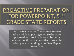 Proactive Preparation for powerpoint, 5th Grade State reports