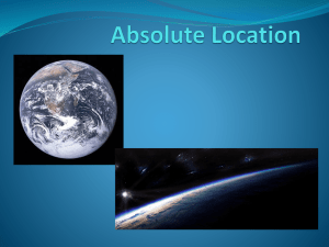 Absolute Location-Latitude and Longitude