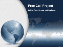 Diapositiva 1 - Free Call World Project