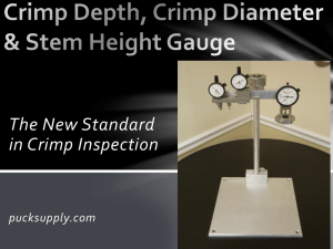 Crimp Depth, Crimp Diameter & Stem Height Gauge